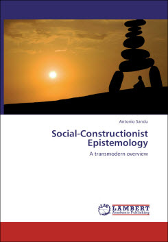 Social - Constructionist Epistemology: A transmodern overview