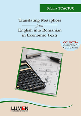 Translating Metaphors from English into Romanian in Economic Tex